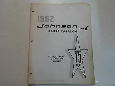 1962 Johnson 75 HP Sea Horse Models V45 V4SL 14B Electric Parts Catalog WATER 62