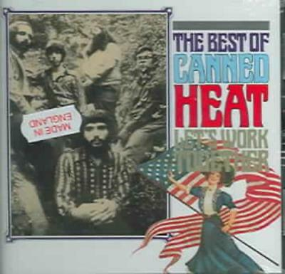Canned Heat - Let's Work Together: The Best Of Canned Heat New Cd