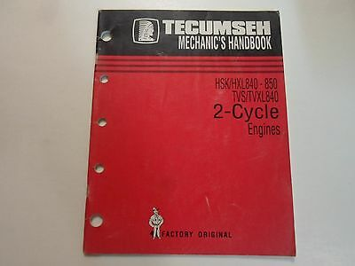 1997 Tecumseh HSK HXL840 850 TVS TVXL840 2 Cycle Engines Mechanics Handbook WORN