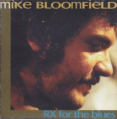 Mike Bloomfield RX for the blues (compilation, 10 tracks, 1993) [CD]