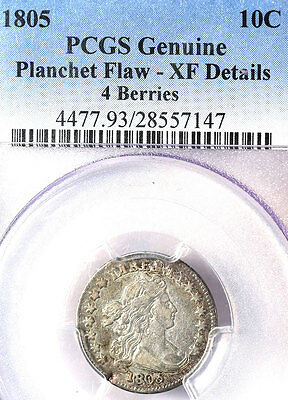 1805 10C 4 Berries XF40 PCGS-182 IN HIGHER GRADE-Planchet Flaw 4 Berries