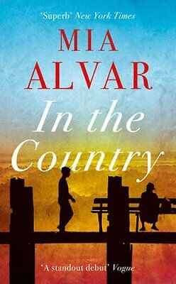In the Country by Mia Alvar 9781780749792 (Paperback, 2016)