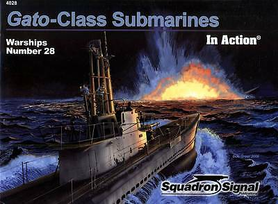 23630/ Squadron Signal - Warships in Action 28 - GATO-Class Submarines - TOPP