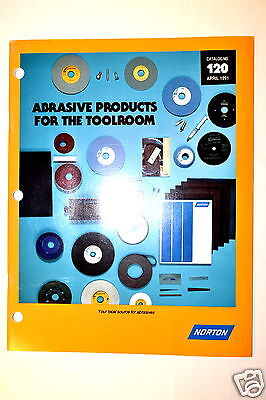 NORTON ABRASIVE PRODUCTS FOR THE TOOLROOM CATALOG 120 1991 #RR530 wheel grit