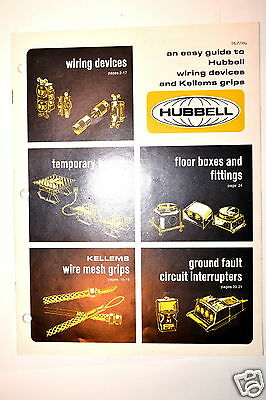 AN EASY GUIDE TO HUBBELL WIRING DEVICES AND KELLEMS GRIPS CATALOG Brochure RR681