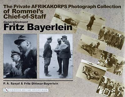 Book - The Private Afrikakorps Photograph Collection of Rommel's Chief-of-Staff