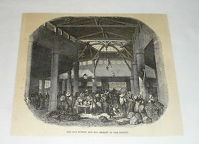 1877 magazine engraving ~ OLD BUTTER AND EGG MARKET IN THE HALLES France