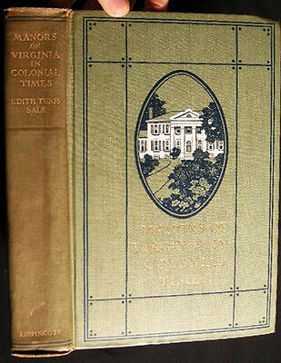 1909 Virginia Colonial Manors Architectural Reference Limited Edition Illustrate