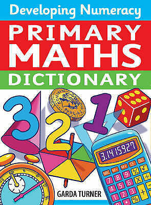Turner Garda-Developing Numeracy: Primary Maths Dictionary  BOOK NEW