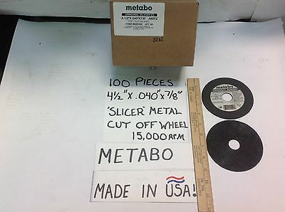 "100- METABO 4 1/2""x.040x7/8"" USA METAL SLICER WHEEL 15,000RPM STEEL/STAINLESS"