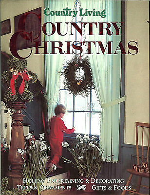 Country Living - Country Christmas - Entertaining-Decorating-Gifts-Foods, HB