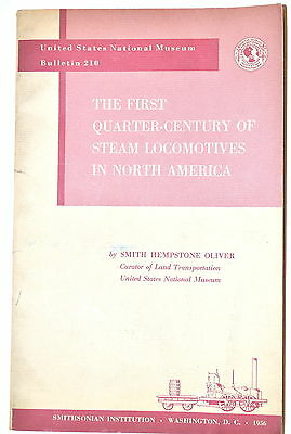 THE FIRST QUARTER-CENTURY OF STEAM LOCOMOTIVES IN NORTH AMERICA 1956 ed #RB238