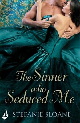 The Sinner Who Seduced Me: Regency Rogues Book 3 (Paperback), Slo. 9781472228475