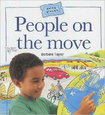 People on the Move (Going Places) (Paperback), Taylor, Barbara, C...