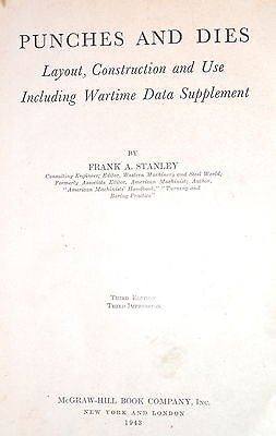 PUNCHES & DIES: LAYOUT CONSTRUCTION & USE Book w/WARTIME SUPP. by Stanley 1943