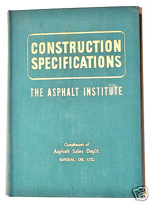 CONSTRUCTION SPECIFICATIONS OF THE ASPHALT INSTITUTE Book 1947 #RB182 types