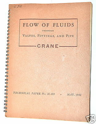 FLOW OF FLUIDS THROUGH VALVES, FITTINGS AND PIPE Book .M-403 by Crane Ltd 1942