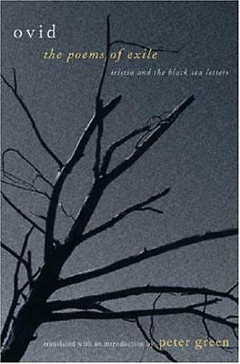 The Poems of Exile: Tristia and the Black Sea Letters (Paperback). 9780520242609