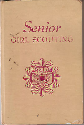 Senior Girl Scouting 1952 Girl Scouts of the U.S.A. Book