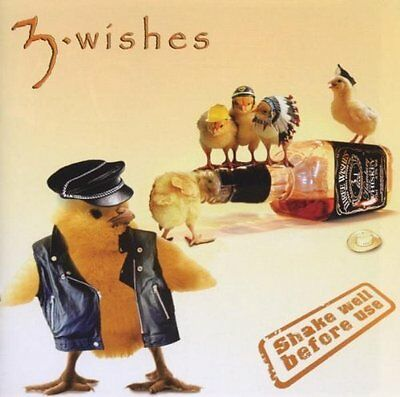 3 Wishes Shake well before use (2003) [CD]