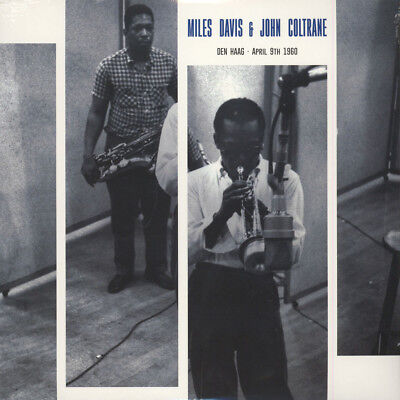 Miles Davis & John Coltrane - Den Haag - April (Vinyl LP - 2016 - EU - Original)