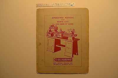 "#J135 CLAUSING No. 6300 Series 12"" Lathes Operating Manual & Parts List 1960"