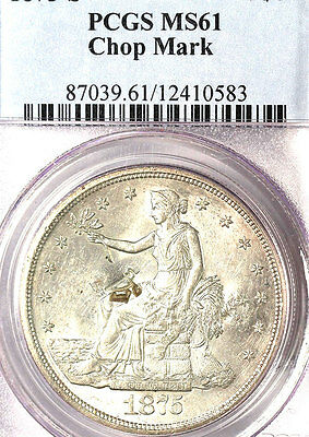 1875-S T$1 Chop Mark MS61 PCGS- ONLY 72 FINER-trade DOllar