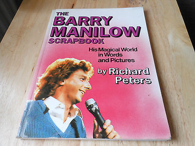 BARRY MANILOW  book HIS WORDS AND PICTURES by RICHARD PETERS