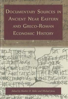 Heather D. Baker-Documentary Sources In Ancient Near  BOOK NEU