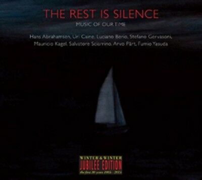 The Rest Is Silence - Music of Our Time (Jubilee Edition Winter&W...