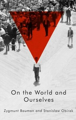 On the World and Ourselves (Hardcover), Bauman, Zygmunt, Obirek, ...