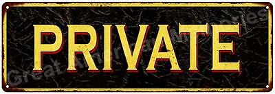 PRIVATE Vintage Look Reproduction Metal Sign 6x18 6180539