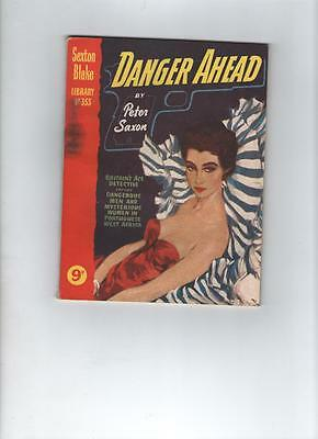 Sexton Blake Library Number 353 Danger Ahead By Peter Saxon
