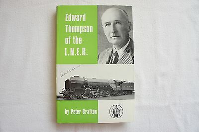 1971 Edward Thompson of the LNER Hardback Railway Book by Peter Grafton Unused