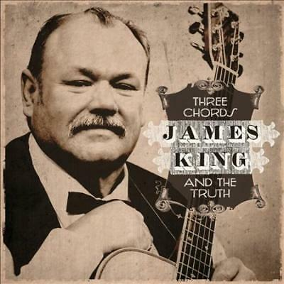 James King (Bluegrass) - Three Chords & The Truth New Cd