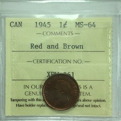 1945 Canadian One Cent ICCS Graded MS-64 Red And Brown