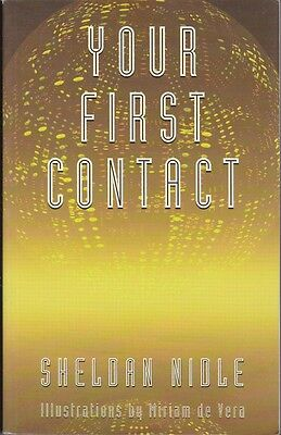 YOUR FIRST CONTACT  --  Sheldan Nidle