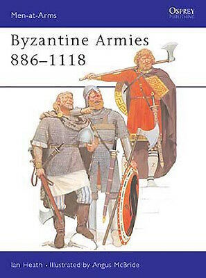 Osprey Men at arms 89: Byzantine Armies 886-1118