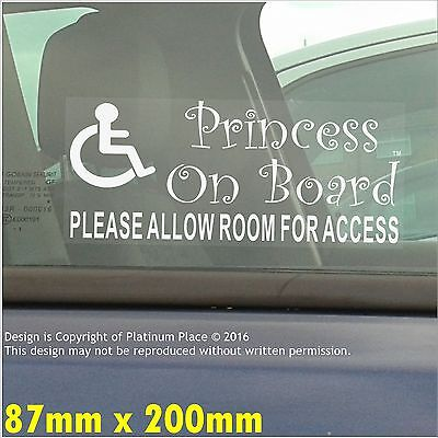 Princess On Board-Please Allow Room for Access-Disabled Child Car Window Sign