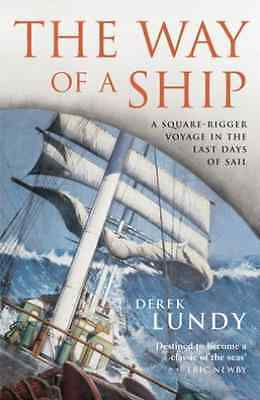 Lundy,derek-Way Of A Ship,the  Book New