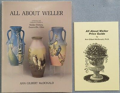 All About Weller by Ann Gilbert McDonald Reference Book