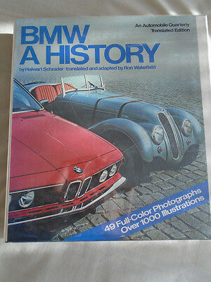 BMW A History by Halwart schrader pub 1979 by Automobile Quarterly
