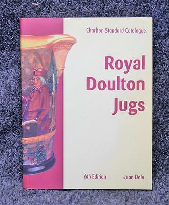 Charlton Standard Catalogue of Royal Doulton Jugs Jean Dale 6th Edition 2001