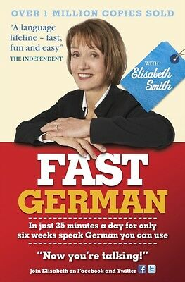 Fast German with Elisabeth Smith (Audio CD Only)            (Audi. 9781444144925