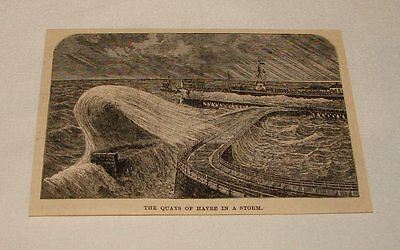 1885 magazine engraving ~ THE QUAYS IN A STORM, Le Havre, France