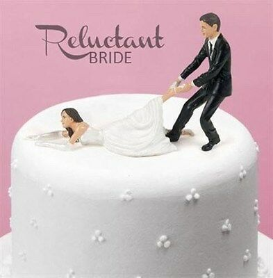 Humorous Cake Topper Reluctant Bride Wedding Groom Marriage Funny Humor