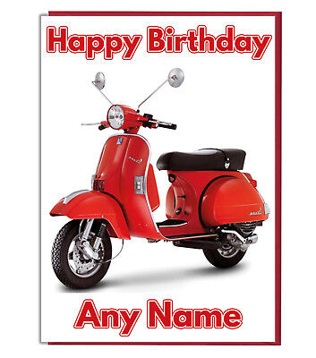 Personalised Vespa Scooter Birthday Card - Daughter Son Mum Dad Brother Sister