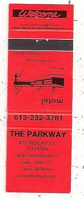 The Parkway Motel 475 Rideau St., Ottawa ON Ontario Matchcover 081216