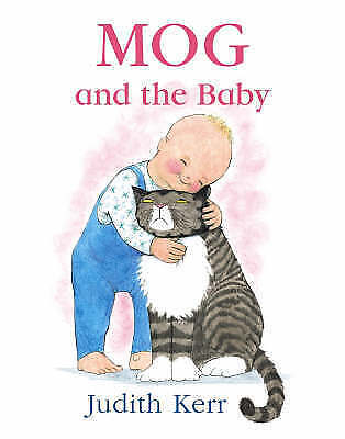 MOG AND THE BABY by JUDITH KERR ~ Enchanting children's classic book