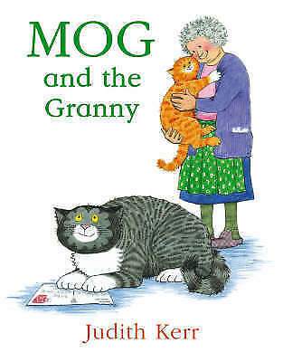MOG AND THE GRANNY by JUDITH KERR ~ Enchanting children's classic book